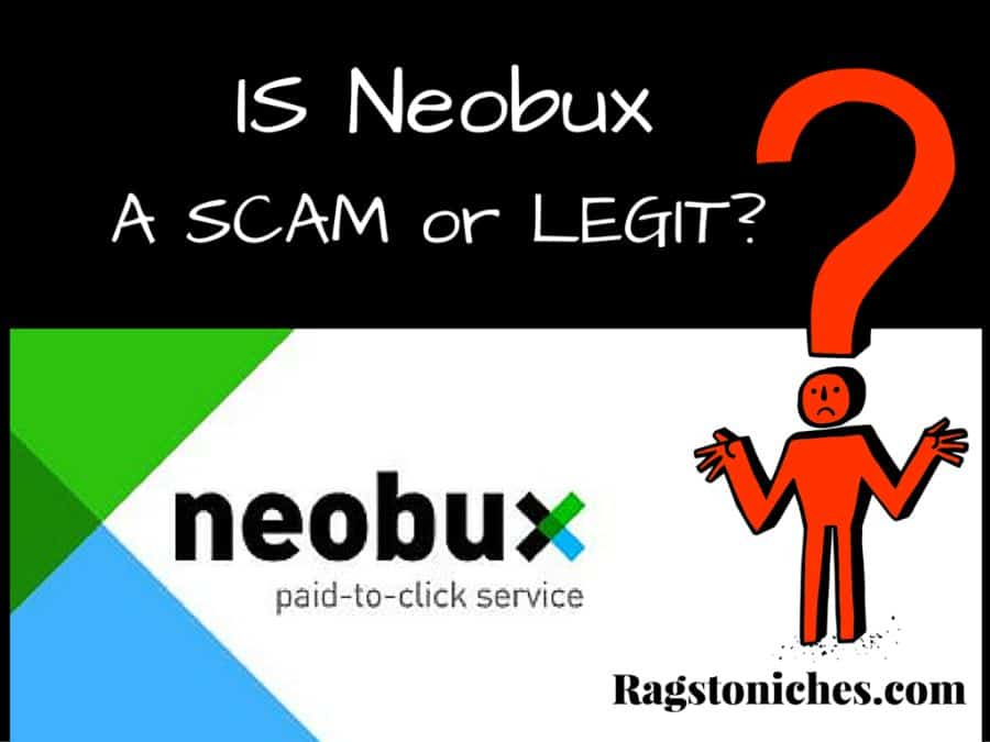 what is neobux about? Scam or legit?