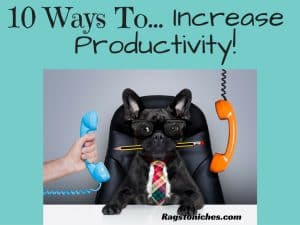 10 ways to increase productivity