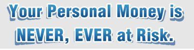 personal money never at risk, bonus bagging