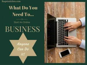 What Do You Need To Start An Online Business?
