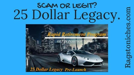 25 dollar legacy scam or legit