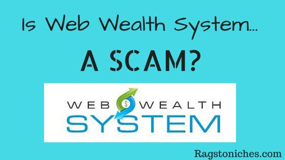 is web wealth system a scam