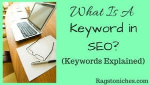 What Is A Keyword In SEO?  Keywords Explained!