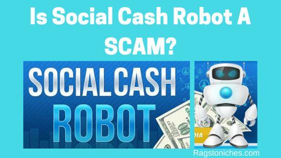 is social cash robot a scam