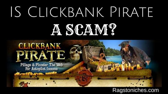 is clickbank pirate a scam