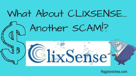 what about clixsense is clixsense a scam