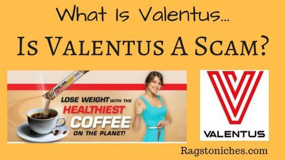 what is valentus is valentus a scam