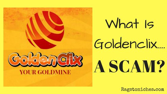 what is goldenclix a scam