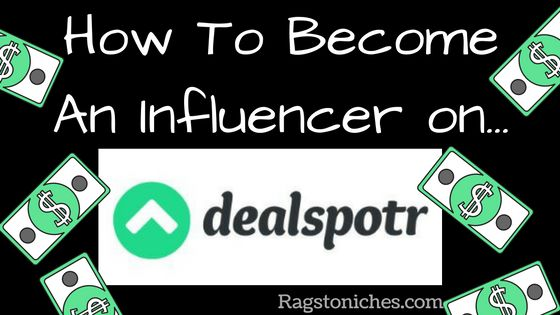 how to become an influencer at dealspotr