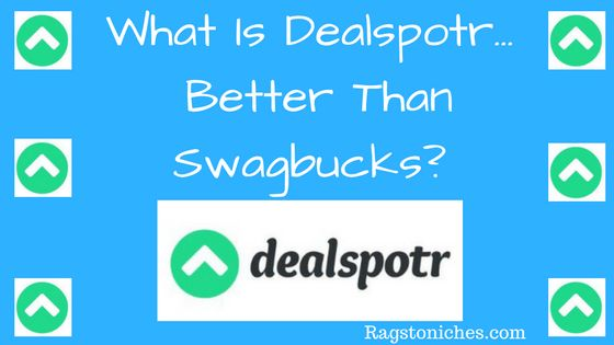 what is dealspotr better than swagbucks