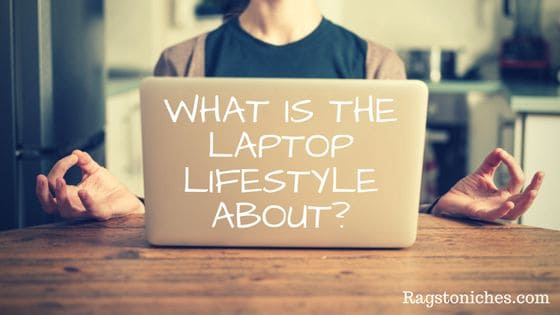 what is the laptop lifestyle about