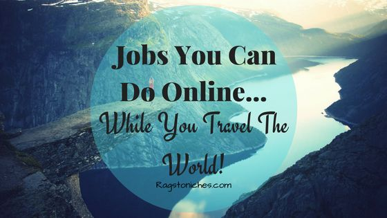 jobs you can do online while travelling the world