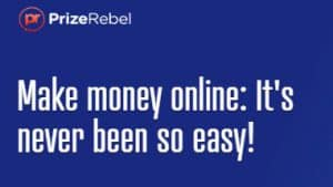 What Is PrizeRebel?  A Scam, Or Legit?