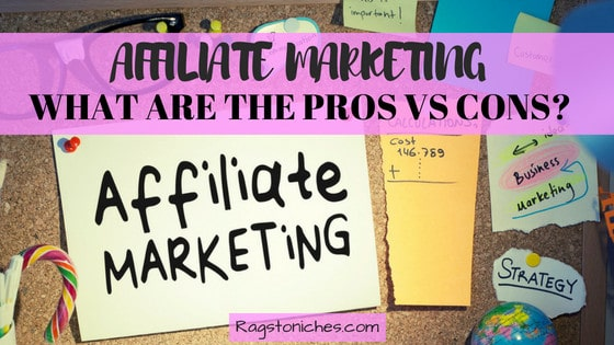 what are the pros and cons of affiliate marketing
