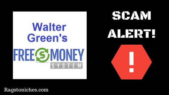 what is the free money system by walter green scam