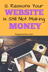 reasons your website is not making money