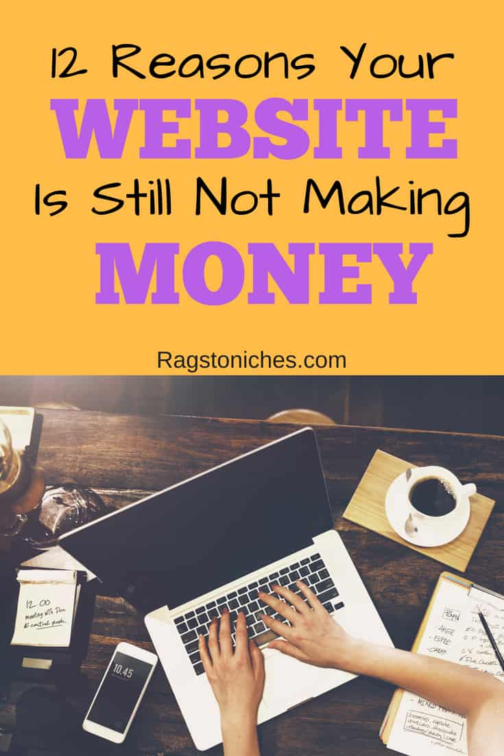why is my website not making money reasons why