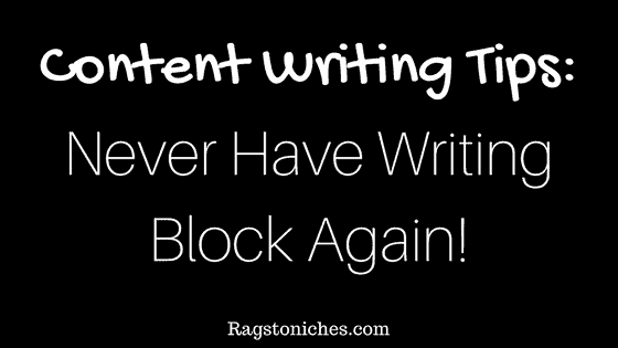 content writing tips never have writing block again