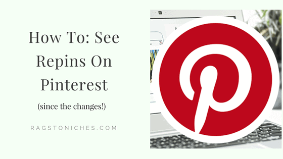 how to see repins on pinterest since the changes