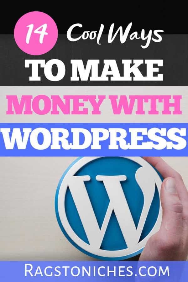 14 ways to make money with a wordpress blog