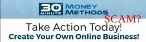 30 Minute Money Methods Review: Legit Or Scam Alert?