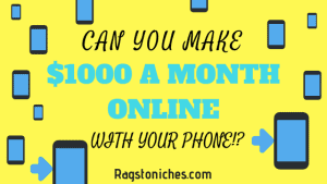 Make $1000 A Month Online With Your Phone: Is It Possible?