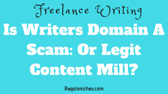 is writers domain a scam or legit content mill
