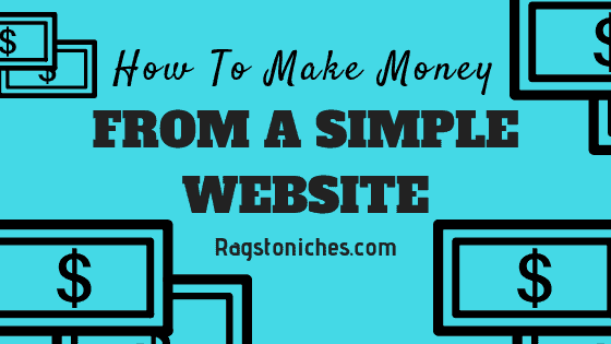 How To Make Money From A Simple Blog Or Website!