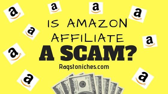 is amazon affiliate a scam or legit