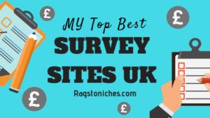 My Top 10 Best Survey Sites UK!