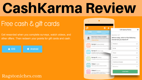 CashKarma Review: Can The Good Reviews Be Trusted? - RAGS TO