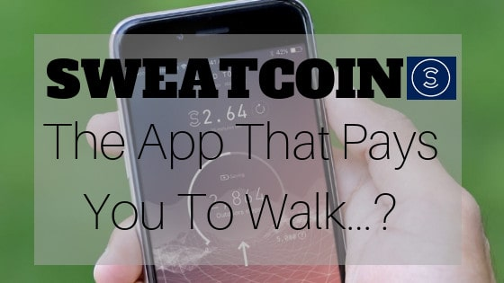 sweatcoin review is sweatcoin legit or scam