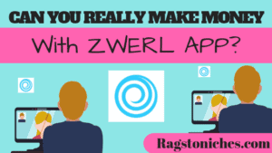 zwerl app review legit or scam