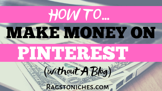 Pinterest Affiliate Marketing Without A Blog