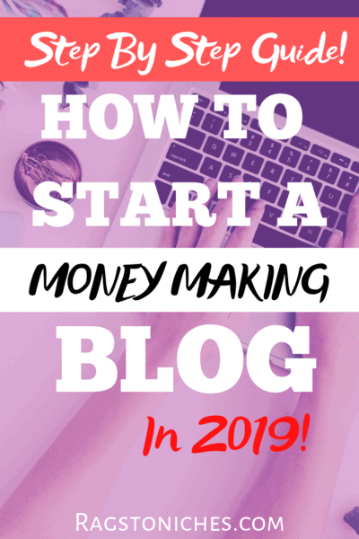 how to start a money making blog 2019