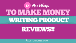 ways to make money writing product reviews online