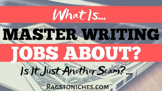 what is master writing jobs about scam or legit