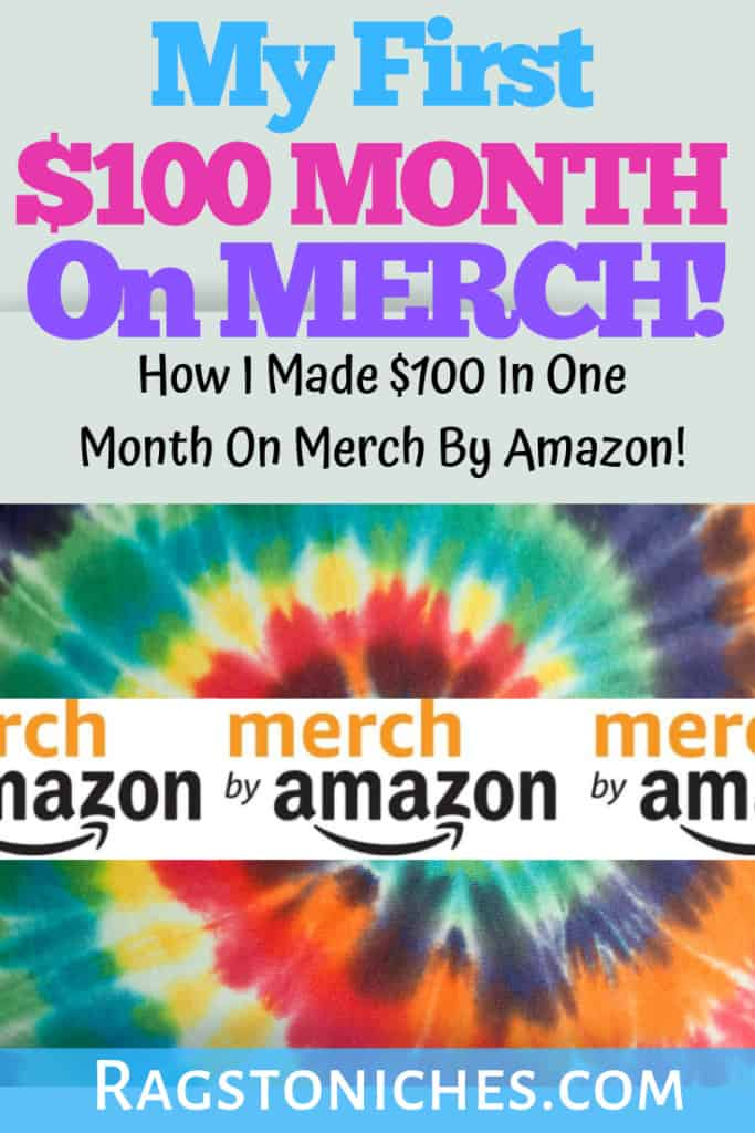 Merch By Amazon: First $100 Month