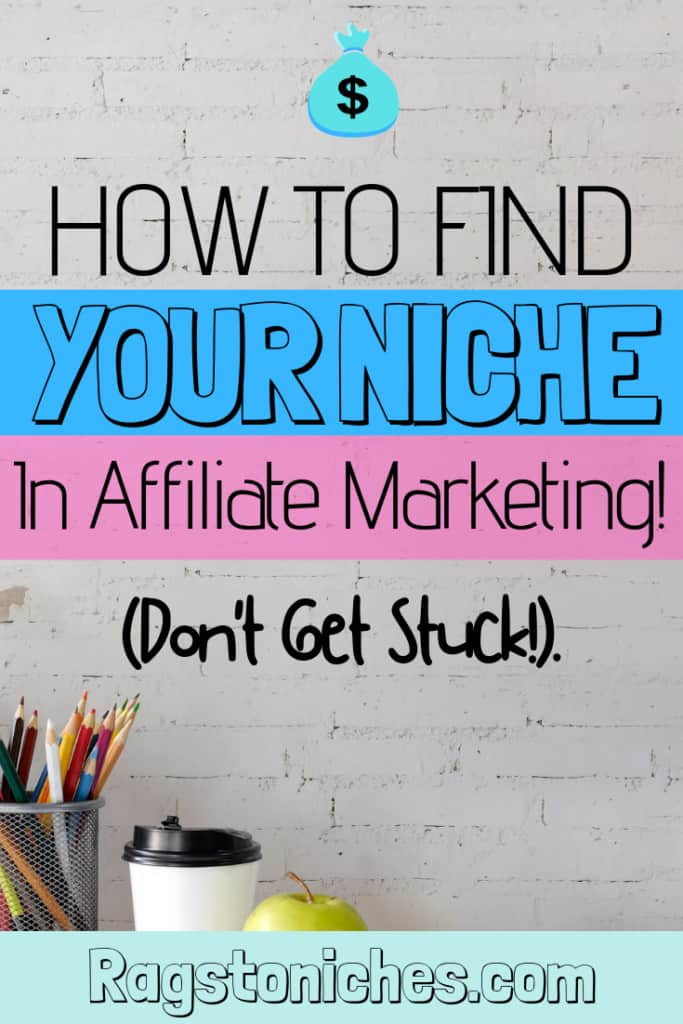 how to find your niche in affiliate marketing!