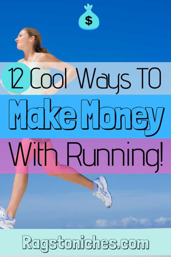 12 cool ways to make money running