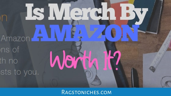 is merch by amazon worth it