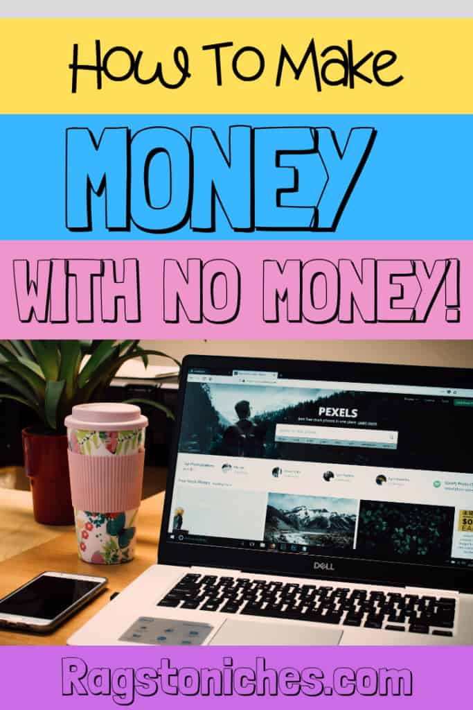 Make Money With No Money Online, 10 different ways to get started!