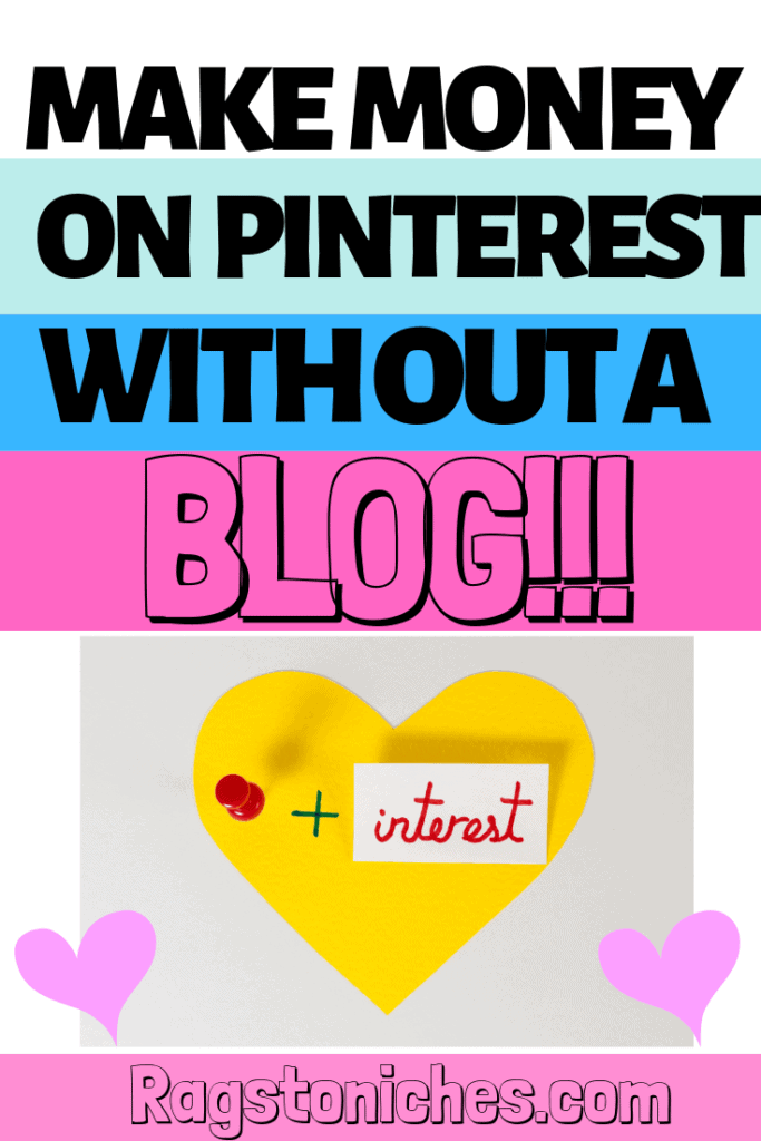 Pinterest Affiliate Marketing Without A Blog!