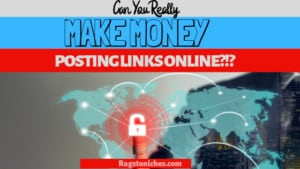 can you make money posting links online
