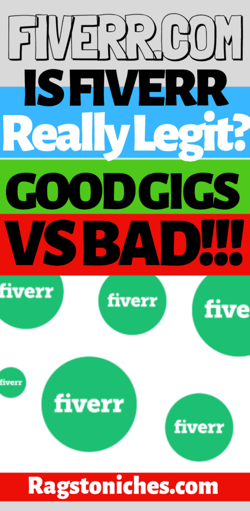 Is Fiverr A Legit Website, Or Scam?  Good Vs Bad.