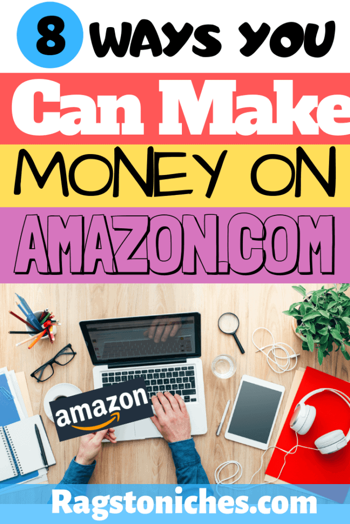 How to make money on Amazon, work form home.