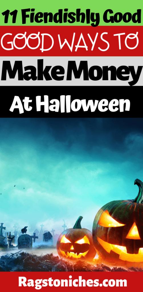 ways to make money at halloween