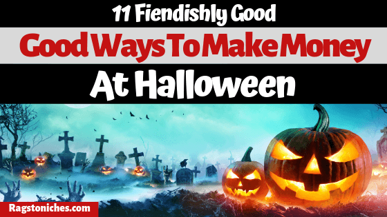 Good ways to make money at Halloween online and from home!