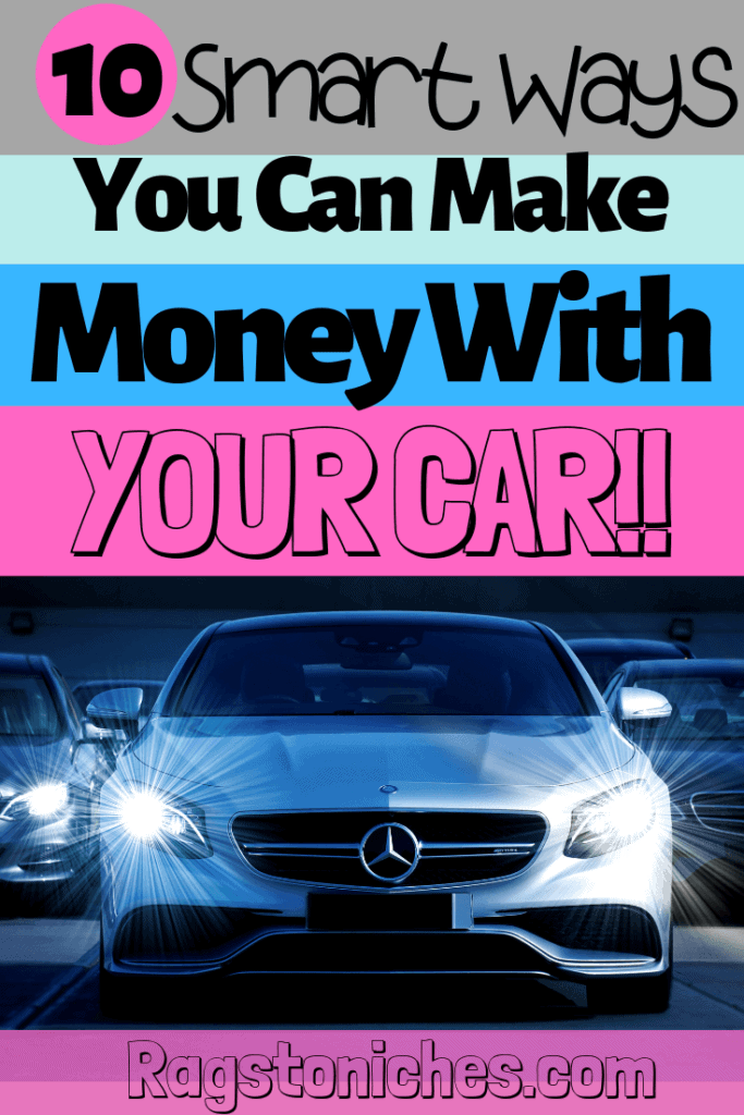 Looking for ways to make extra money, a side hustle, or maybe a way to make money from your interests and hobbies?  Check out these 10 smart ways you can make money with your CAR!  #sidehustle #cars #driving #makemoney #entrepreneur #extracash