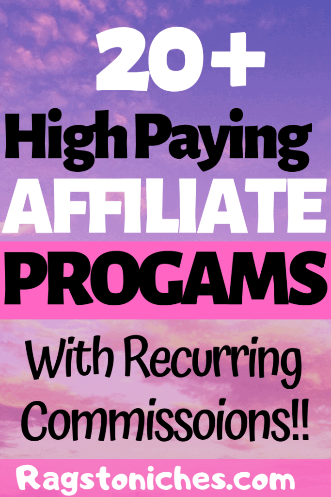 high paying best affiliate programs with recurring commissions